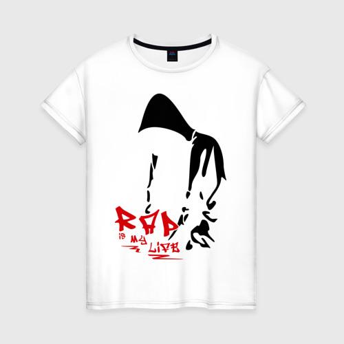 Женская футболка хлопок Rap is my life