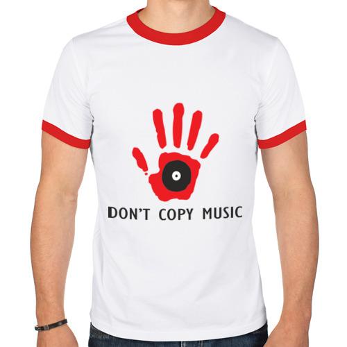 Мужская футболка рингер  Фото 01, Don\'t copy music
