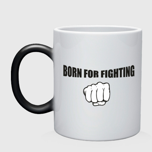 Born For Fighting