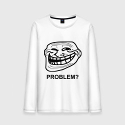 Trollface. Problem? Проблемы?