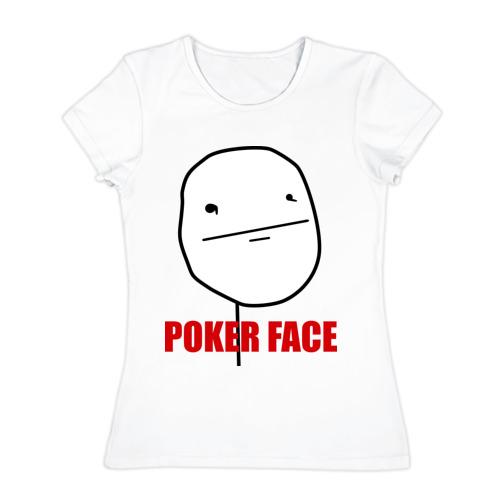 Женская футболка хлопок Poker Face (mem)