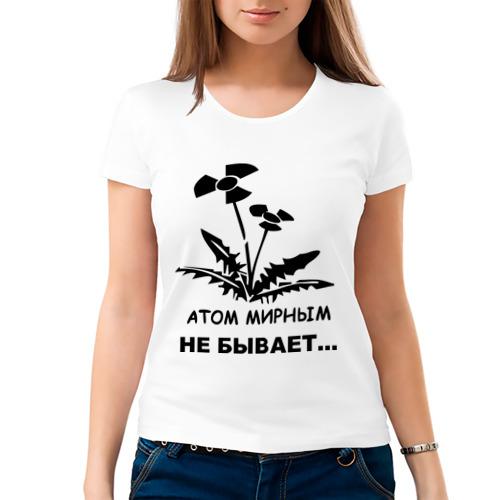 Женская футболка хлопок  Фото 03, АТОМ МИРНЫМ НЕ БЫВАЕТ