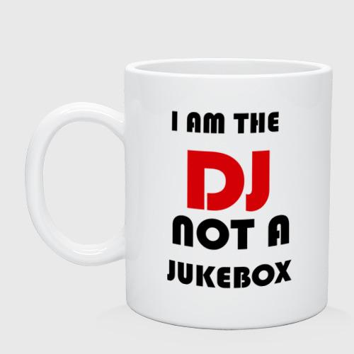 Кружка  Фото 01, Я DJ, а не музыкальный  автомат