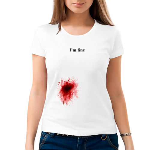 """Женская футболка """"Im fine"""" (Я в порядке) - 1"""