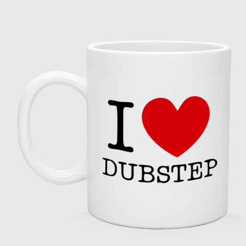Кружка  Фото 01, I love dubstep (2)