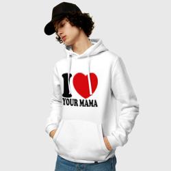 I Love Your Mama - Я люблю твою маму