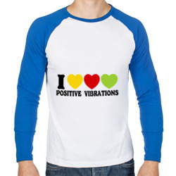I Love Positive Vibrations