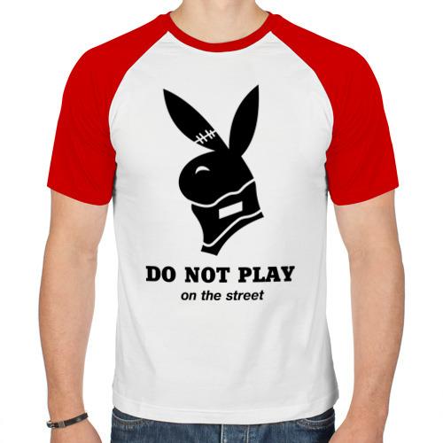 Мужская футболка реглан  Фото 01, Не играй на улице