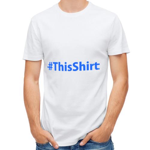 Мужская футболка полусинтетическая  Фото 01, thisshirt