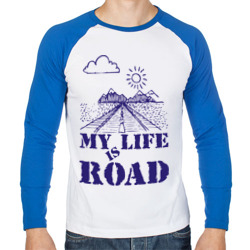My Life is Road