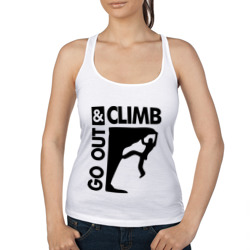 Go out and climb