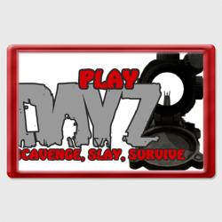 DayZ scavence, slay, survive - интернет магазин Futbolkaa.ru