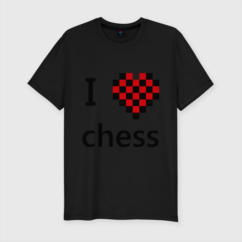 I love chess