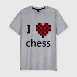 I love chess