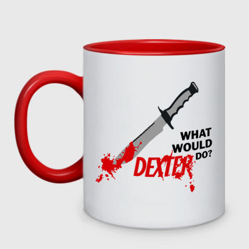Кружка двухцветная what would Dexter do?