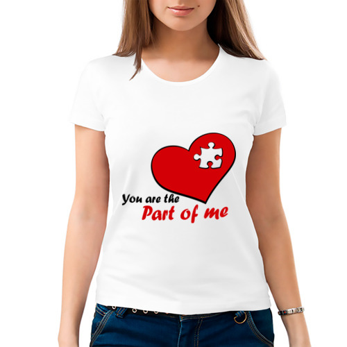 Женская футболка хлопок  Фото 03, You are the part of me
