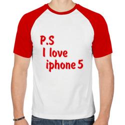 P.S I love iphon 5