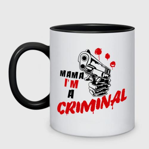 Mama im a criminal