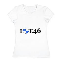 I love e46