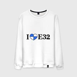 I love e32