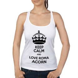 Keep calm and love Roma Acorn