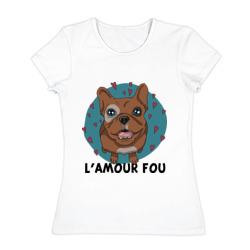 L\'amour fou. - интернет магазин Futbolkaa.ru