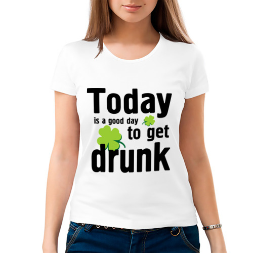 Женская футболка хлопок  Фото 03, Today is a good day