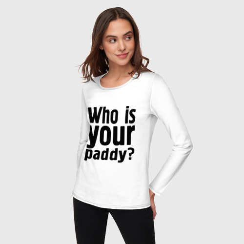 Женский лонгслив хлопок  Фото 03, Who is your paddy
