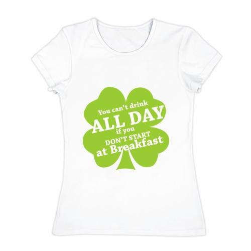 Женская футболка хлопок  Фото 01, Drink all day