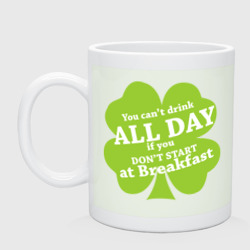 Drink all day