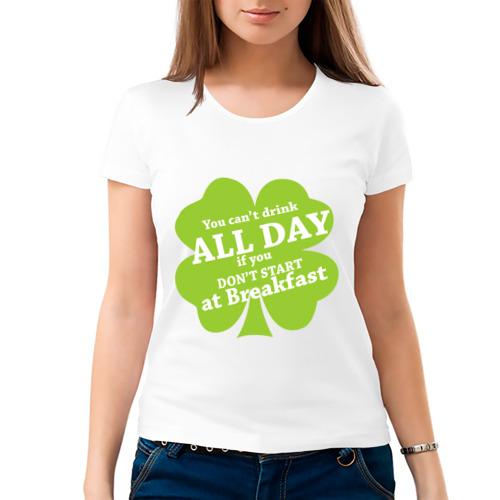 Женская футболка хлопок  Фото 03, Drink all day