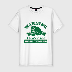 Warning! Irish temper
