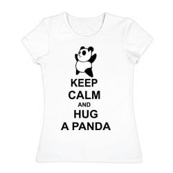 keep calm and hug a panda - интернет магазин Futbolkaa.ru