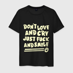 Don\'t love and cry
