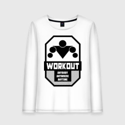 WORKOUT Anybody Anywhere Anytime