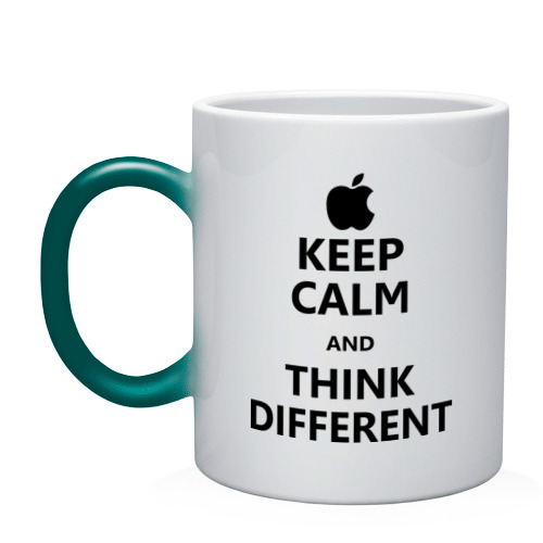 Keep calm and think different