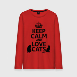Keep calm and love cats.