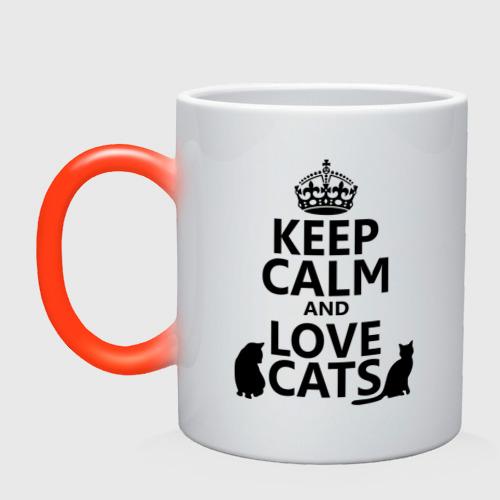Кружка хамелеон  Фото 01, Keep calm and love cats.