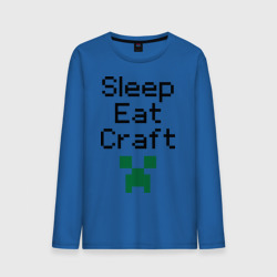 Sleep, eat, craft