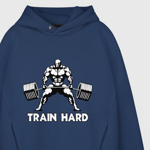 Мужское худи Oversize хлопок Train hard (тренируйся усердно) Фото 01