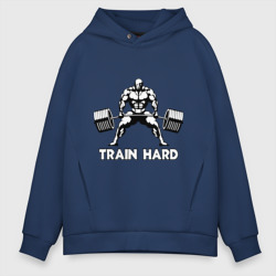 Train hard (тренируйся усердно)