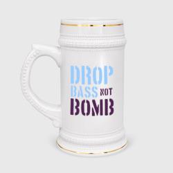 Drop bass not bomb