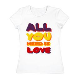 All u need is love - интернет магазин Futbolkaa.ru