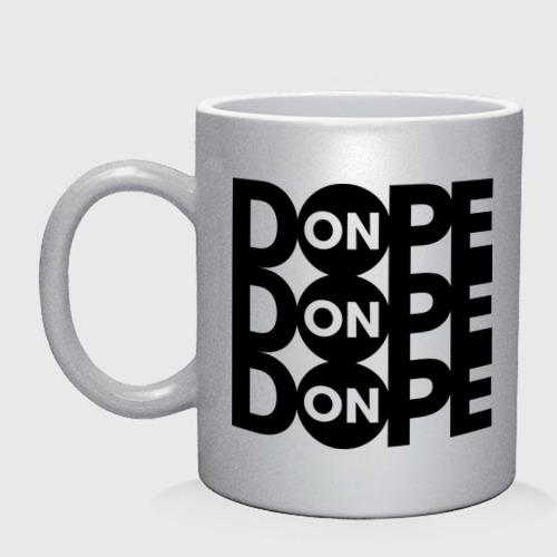 Dope ON