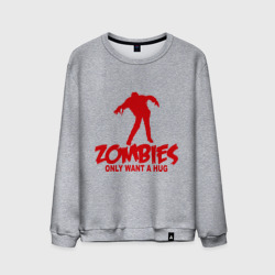 Zombies only want a hug