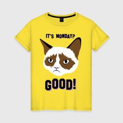 It\'s Monday? Good!