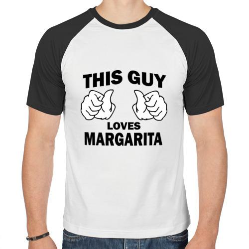 Мужская футболка реглан  Фото 01, Этот парень любит Маргариту