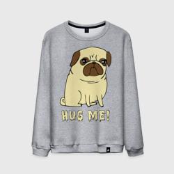 Hug me! Dog