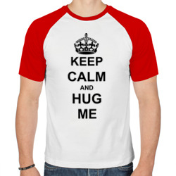 Keep calm and hug mе