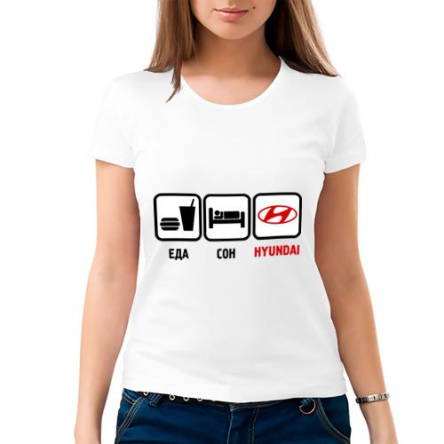 Женская футболка хлопок  Фото 03, Главное в жизни - еда, сон, hyundai.